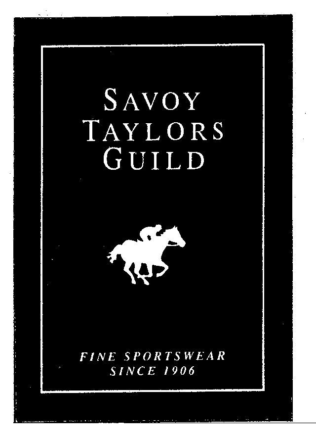 Trademark information for SAVOY TAYLORS GUILD FINE SPORTSWEAR ...